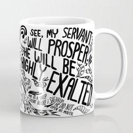 Highly Exalted Coffee Mug