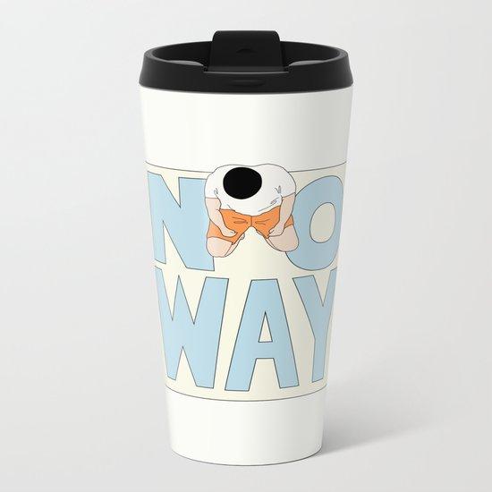 NO WAY Metal Travel Mug