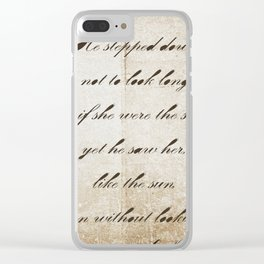 Anna Karenina Quote  As if she were the sun by Leo Tolstoy Clear iPhone Case