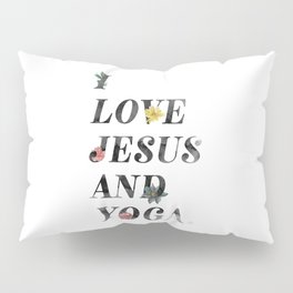 JESUS AND YOGA Pillow Sham
