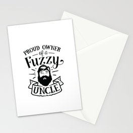 Proud owner of a Fuzzy Uncle - Funny hand drawn quotes illustration. Funny humor. Life sayings. Stationery Cards