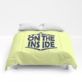Tardis. it's bigger on the inside Comforters