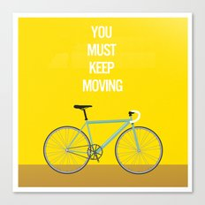 Bicycle- You Must Keep Moving Canvas Print
