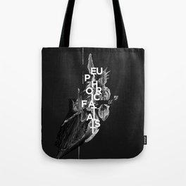 euphoric fatalist Tote Bag