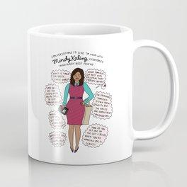 Mindy Kaling the Imaginary Best Friend Coffee Mug