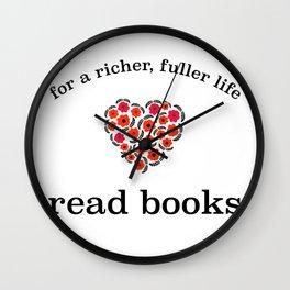 For A Richer, Fuller Life - Read Books Wall Clock