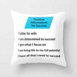 Positive Affirmations - Success Throw Pillow