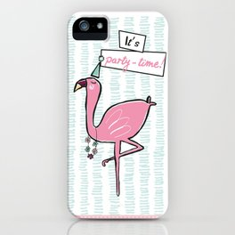 """""""It's party time"""" Flamingo iPhone Case"""