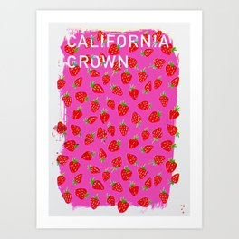 California Grown poster Art Print