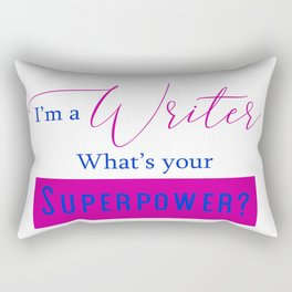 Writer Superpower Rectangular Pillow