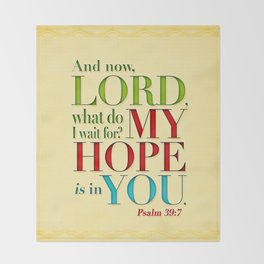 My Hope is in You Throw Blanket