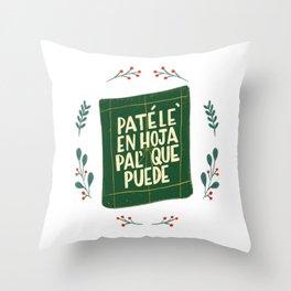 Patele en hoja pal que puede - Dominican Series by gabbadelgado Throw Pillow