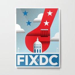 FIX DC Metal Print