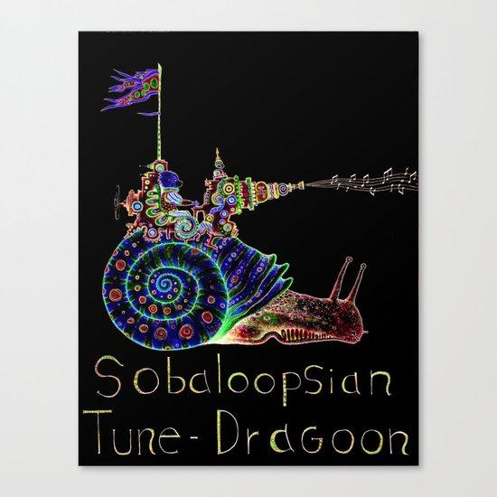 Sobaloopsian Tune-Dragoon  Canvas Print