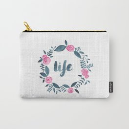Life. Carry-All Pouch