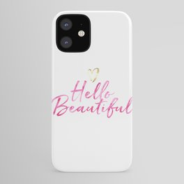 Pink Hello Beautiful with Gold Heart iPhone Case