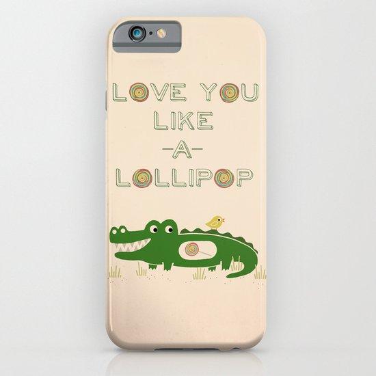 Like A Lollipop iPhone & iPod Case