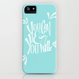 You can and you will (Limpet Shell) iPhone Case