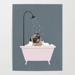 Laughing Pug Enjoying Bubble Bath Poster