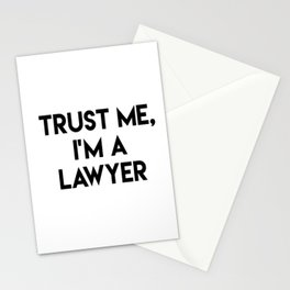 Trust me I'm a lawyer Stationery Cards