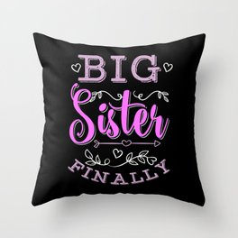Big Sister Finally Pregnancy Announcement Gift Throw Pillow