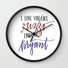 Love You Like Rizzo/Bryant Wall Clock