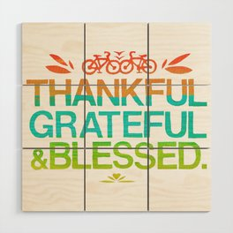 Thankful, Grateful & Blessed 2 Wood Wall Art