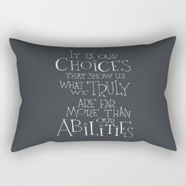 It is our choices Rectangular Pillow