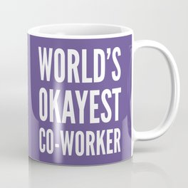 World's Okayest Co-worker (Ultra Violet) Coffee Mug