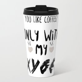 Gilmore Girls: Coffee with my Oxygen Travel Mug