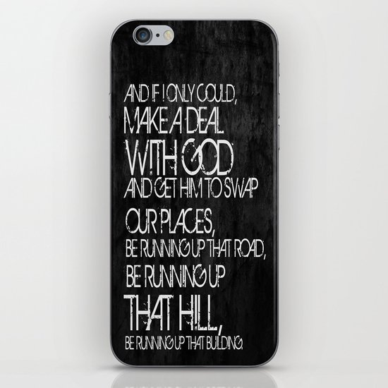 Running Up That Hill iPhone & iPod Skin
