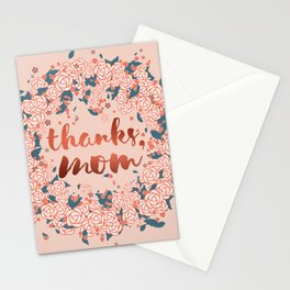 Thanks mom, in the spring of life Stationery Cards