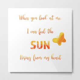 Sunny anniversary love quote Metal Print