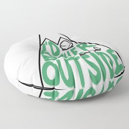 I'd Rather Be Outside Floor Pillow