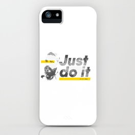 Just do it like Shia does iPhone Case