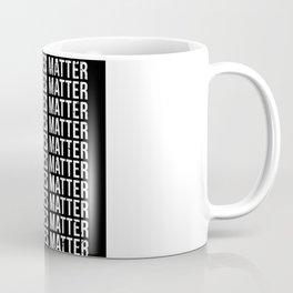 Black Lives Matter Black Lives Matter Coffee Mug