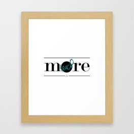 Teach More Framed Art Print