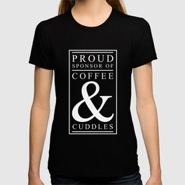 Coffee and Cuddles Graphic T-shirt T-shirt
