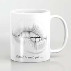 pleased to meet you ... Mug
