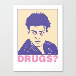 DRUGS? Canvas Print