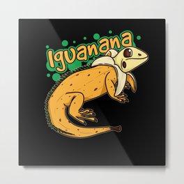 Iguanana Iguana Banana Design For Reptile Keepers Metal Print