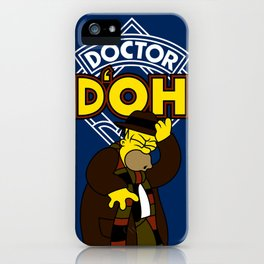 Doctor D'oh iPhone Case