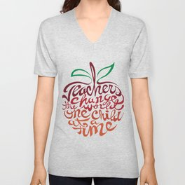 Teachers change the world one child at a time Unisex V-Neck