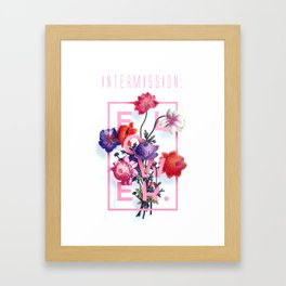 INTERMISSION: flower  Framed Art Print