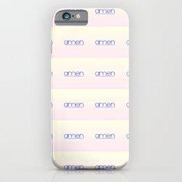 amen 4 iPhone Case