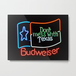 Don't Mess With Texas - Neon Beer Sign Metal Print