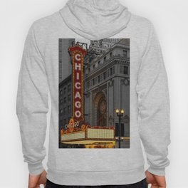 Chicago Theatre Sign Downtown State Street Historic Theater Marquee Hoody