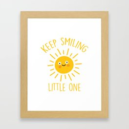 Keep Smiling Little One, Quote Framed Art Print