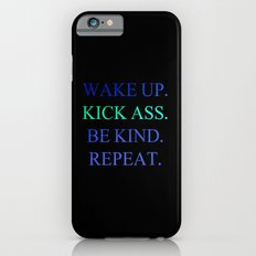 Wake Up.  Kick Ass.  Be Kind.  Repeat Gold and Red Foil Print iPhone 6s Slim Case