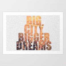 Big City Dreams Art Print